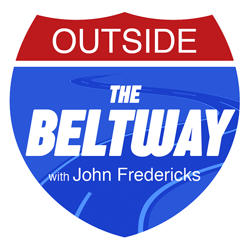 Outside The Beltway with John Fredericks